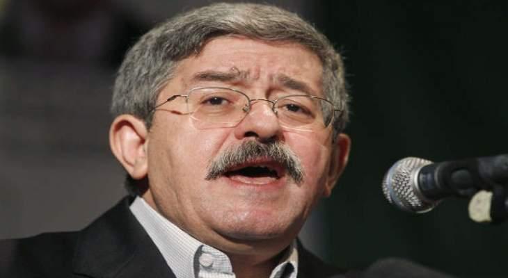 رئيس مجلس الوزراء الجزائري أحمد أويحي يعلن استقالته
